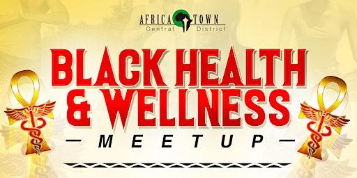 Black Health & Wellness Meetup