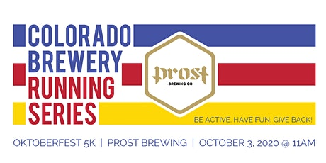 Oktoberfest 5k - Prost Brewing | Colorado Brewery Running Series tickets