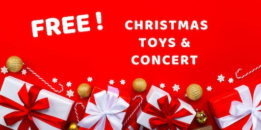 FREE Toys and Christmas Concert