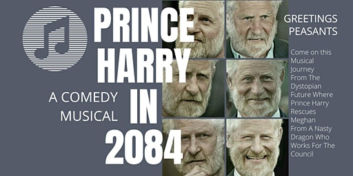 Prince Harry In 2084 : A Comedy Musical