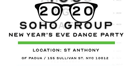 Soho Group NYE Party: A Vision for You 2020! tickets