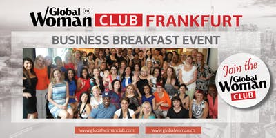 GLOBAL WOMAN CLUB FRANKFURT: BUSINESS NETWORKING BREAKFAST - MARCH