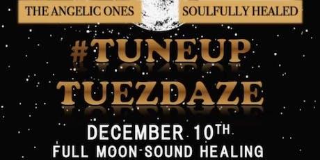 "TuneUp Tuezdaze ""Full Moon Sound Healing "" tickets"