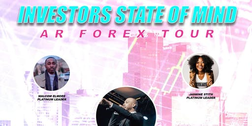 Investor's State of Mind - AR Forex Tour (410 LOUNGE | Pine Bluff, AR)