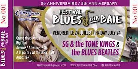 BLUES BEATLES & SG and the Tone Kings Blues d'la Baie billets