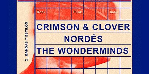 Crimson&Clover + Nordés + The Wonderminds