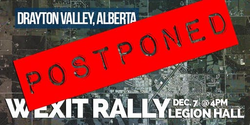 Wexit AB Rally: Drayton Valley [Dec. 7 @4pm]