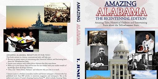 Celebrating Alabama's 200th! ( T. Jensen Lacey - Amazing Alabama )