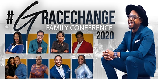 Grace Change Family Conference 2020