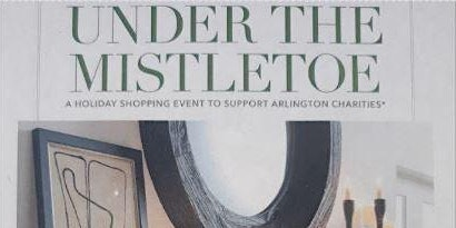 Under the Mistletoe: Join us for Food, Music, Holiday Shopping, & Raffles