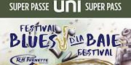 SUPER PASSE UNI SUPER PASS BLUES D'LA BAIE tickets
