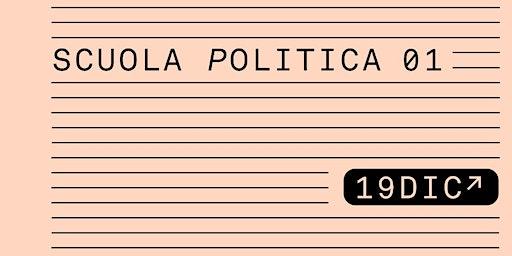 """Scuola politica lezione 01 """"Perché siamo esseri politici o non siamo"""""""