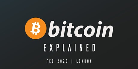 Bitcoin Explained: A Series Of Workshops tickets