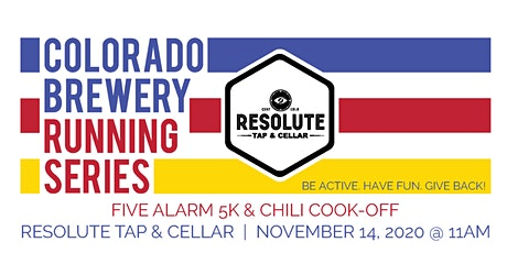 Five Alarm 5k & Chili Cook-Off - Resolute | Colorado Brewery Running Series tickets