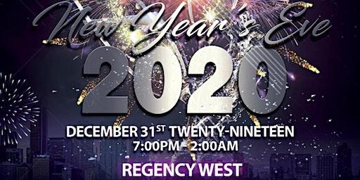 NEW YEAR'S EVE 2020 @ REGENCY WEST