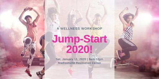 Jump-Start 2020: A Wellness Workshop