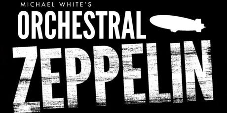 ORCHESTRAL LED ZEPPELIN & THE WHO tickets
