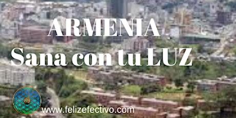 ARMENIA - SANA CON TU LUZ boletos
