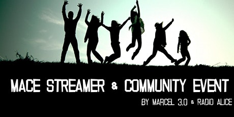 MACE Streamer & Community Event Tickets