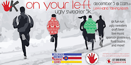 On Your Left Ugly Sweater 5k - Left Hand | Colorado Brewery Running Series tickets
