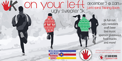 On Your Left Ugly Sweater 5k - Left Hand | Colorado Brewery Running Series