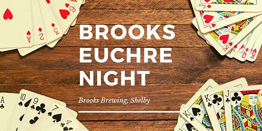 Euchre Night at Brooks Brewing - Shelby
