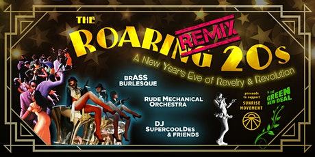 Roaring 20's Remix: a New Year's Eve of Revelry & Revolution tickets