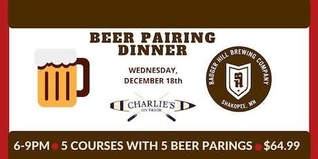Badger Hill Beer Dinner at Charlie's tickets