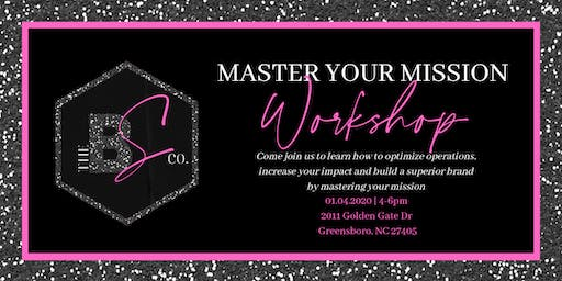 The Boss Sis Co. Presents: Master your Mission Workshop