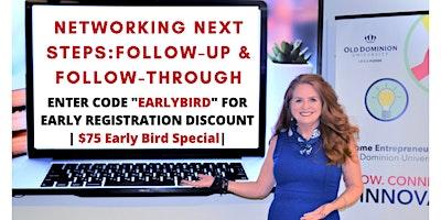 Networking Next Steps: Follow-up & Follow Through