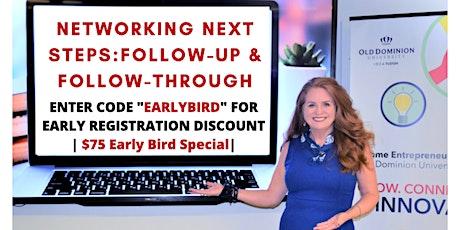 Networking Next Steps: Follow-up & Follow Through tickets