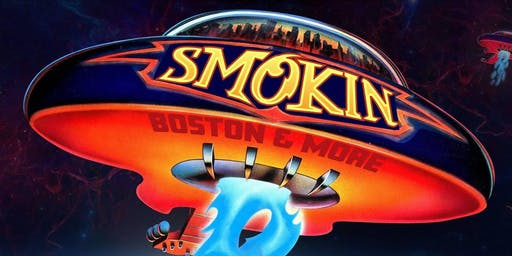 Smokin' - A Tribute to Boston and more!