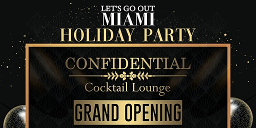 Confidential Grand Opening at Prohibition