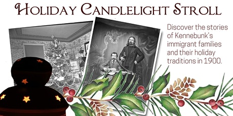 Holiday Candlelight Stroll tickets