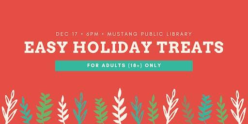 Easy Holiday Treats [Adults]