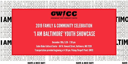 Greenmount West Community Center 'I Am Baltimore' Youth Showcase