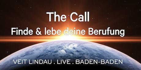 The Call | Workshop in Baden-Baden Tickets