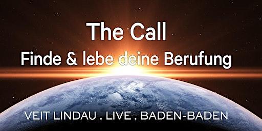 The Call   Workshop in Baden-Baden