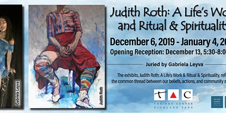 Exhibit Opening Reception: Judith Roth and Ritual & Spirituality tickets