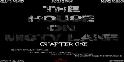 The House On Misty Lane Chapter One Premiere