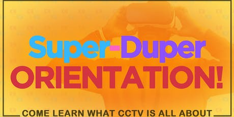 CCTV's Super Duper Orientation tickets