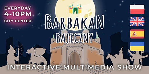 Bajeczny Barbakan — interactive multimedia exhibition in Krakow
