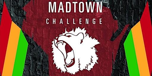 MadTown Challenge X