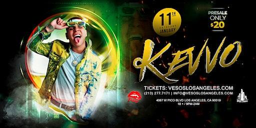 Vesos LA Presents: Kevvo 105F  Age 18+ Event Saturday Concert