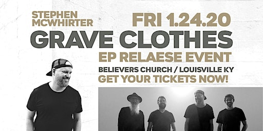 STEPHEN MCWHIRTER / GRAVE CLOTHES EP RELEASE EVENT
