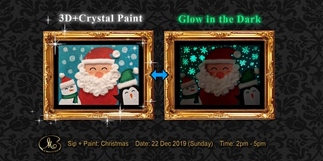 Sip and Paint (3D+Crystal Paint+Glow in the Dark):  Christmas tickets