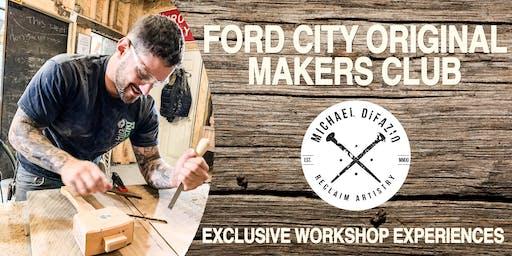 Ford City Original Makers Club