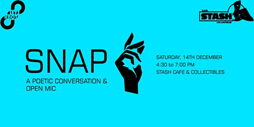 SNAP - A Poetic Conversation & Open Mic
