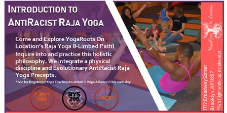 Introduction to AntiRacist Raja Yoga - Brooklyn, NY tickets