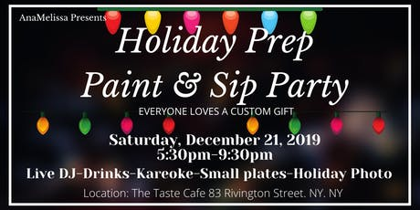 """""""Holiday Prep"""" Paint & Sip Dinner Party tickets"""